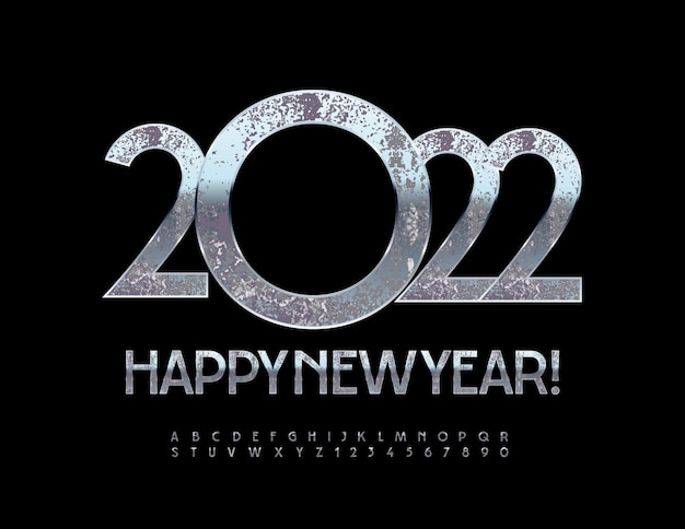 Vector greeting card happy new year 2022 old silver font rusty chrome alphabet lettres et chiffres