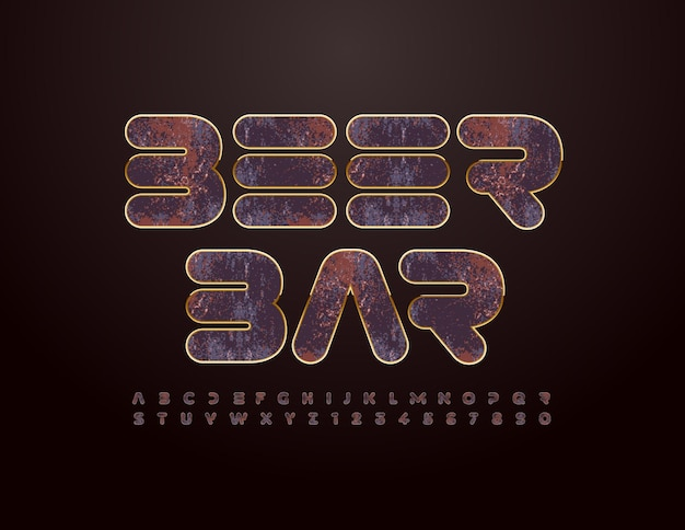 Vector grungy banner beer bar rusty chrome font vintage style alphabet letters and numbers set