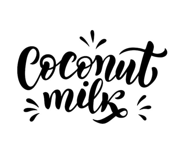 Végétarien, noix de coco, citation de lettrage de lait biologique pour bannière, logo, conception d'emballage. aliments sains de nutrition biologique. phrases sur les produits laitiers. illustration vectorielle isolée sur fond blanc