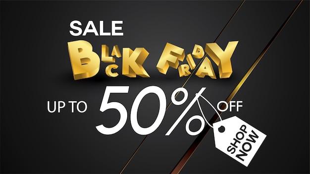 Vendredi noir vente bannière mise en page conception fond noir et or 50% de réduction affiche