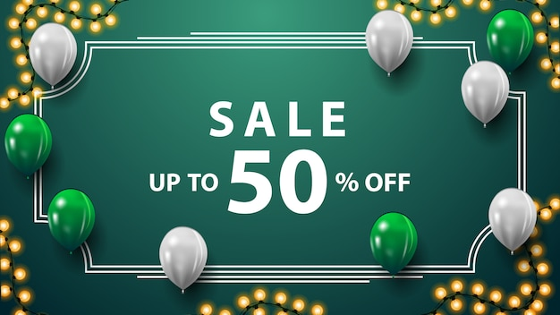 Vente, jusqu'à 50% de réduction, bannière de remise verte avec guirlande, cadre vintage, ballons blancs et verts