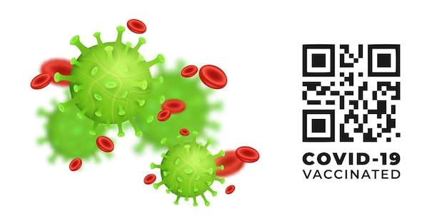 Vérification du coronavirus 2019-ncov, surveillance des codes qr pour la présence et la validité de la vaccination covid-19. restriction du coronavirus. modèle de virus vectoriel 3d avec des cellules sanguines. eps 10
