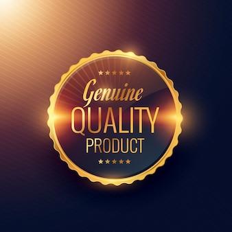 Véritable prime de produit de qualité étiquette dorée insigne conception