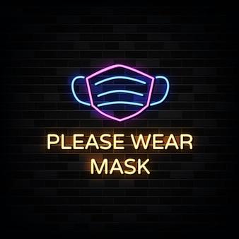 Veuillez porter des enseignes au néon de masque