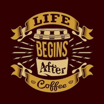 La vie commence après le café paroles et citations sur le café
