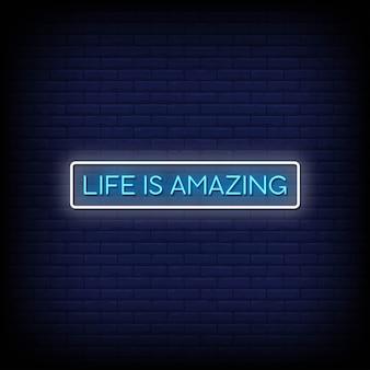 La vie est incroyable texte de style enseignes au néon