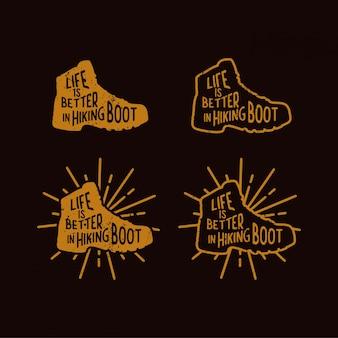 La vie est meilleure dans le slogan de citation de bottes de randonnée dans un style vintage