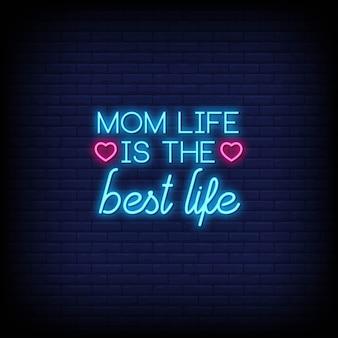 La vie de maman est la meilleure carte de citation au néon de la vie