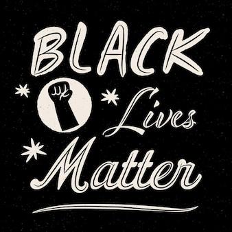 Les vies noires comptent - concept de lettrage