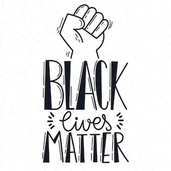 Les vies noires comptent le lettrage avec le poing