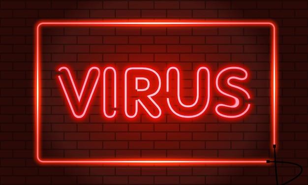 Virus de l'enseigne au néon dans un cadre sur un mur de briques.
