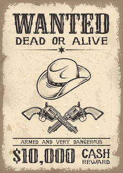 Vitage wild west voulait une affiche avec un vieux fond de texture de papier