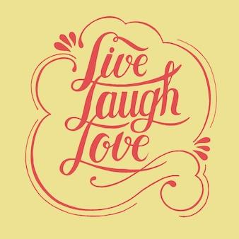 Vivez rire amour illustration de conception de typographie