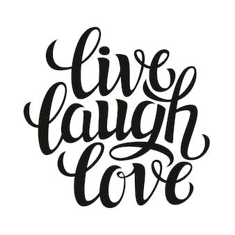 Vivre rire amour, carte de lettrage