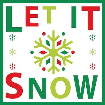 Voeux de noël avec let it snow design