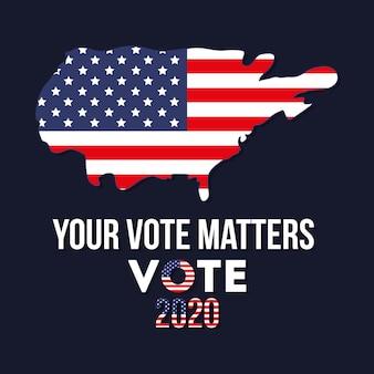 Votre vote compte 2020 avec la conception de la carte des états-unis, le gouvernement des élections présidentielles et le thème de la campagne