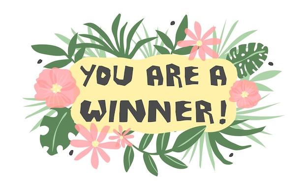 Vous êtes un gagnant citation de félicitations illustration vectorielle