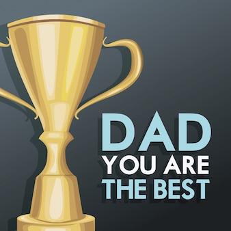 Vous êtes la meilleure décoration de trophée d'invitation d'affiche de papa