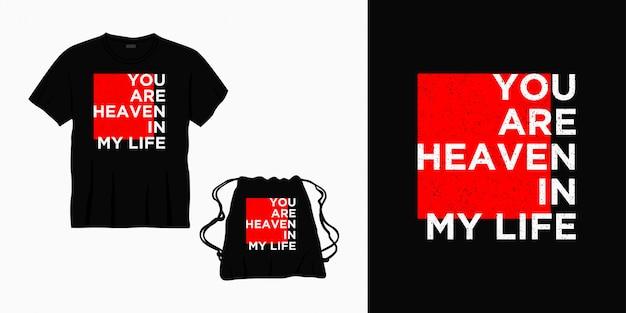 Vous êtes le paradis dans ma vie lettrage typographie design pour t-shirt, sac ou marchandise