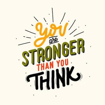 Vous êtes plus fort que vous ne le pensez illustration de lettrage de citation