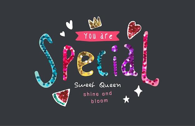 Vous êtes un slogan spécial avec des paillettes colorées et une illustration d'icônes mignonnes