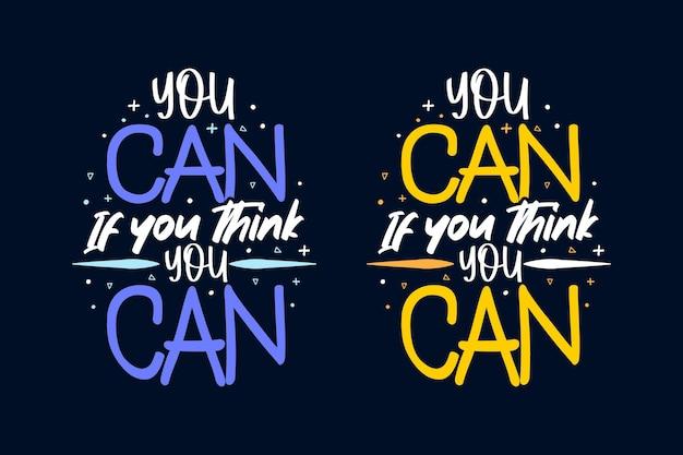 Vous pouvez si vous pensez que vous pouvez tshirt et merchaindise de conception de lettrage de motivation