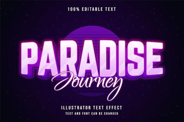 Voyage de paradis, effet de texte modifiable 3d dégradé rose style de texte néon violet