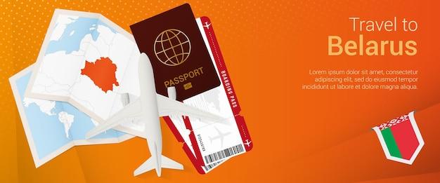 Voyagez en biélorussie sous la bannière pop-under. bannière de voyage avec passeport, billets, avion, carte d'embarquement, carte et drapeau du bélarus.
