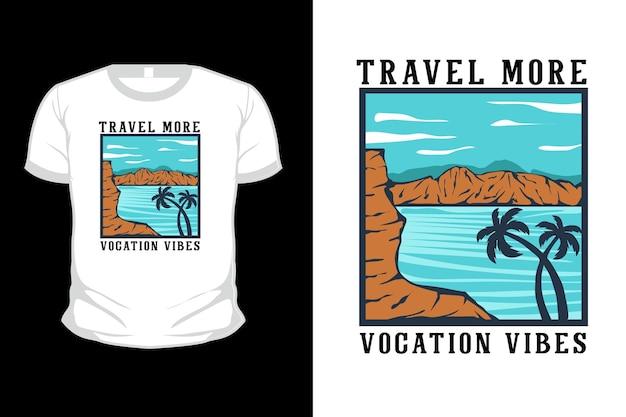 Voyagez plus de vibrations de vocation conception de t-shirt illustration dessinée à la main