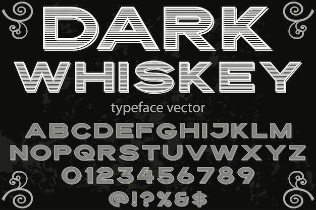 Whisky foncé design des étiquettes de polices