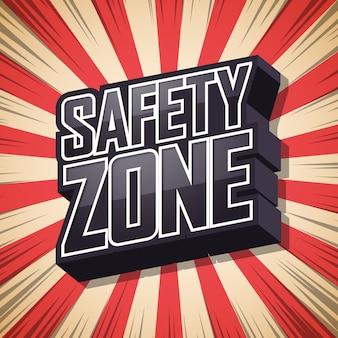 Zone de sécurité, ombre de texte speech bubble, fond rétro.