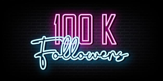 100k seguidores letreros de neón vector plantilla de diseño letrero de neón