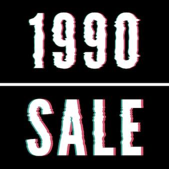 1990 venta de eslogan, tipografía holográfica y glitch.