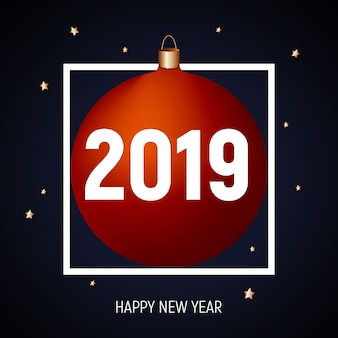 2019 feliz año nuevo, tarjeta de felicitación de bola roja