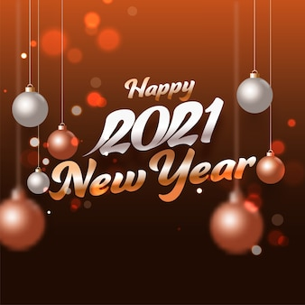2021 feliz año nuevo texto con adornos realistas colgantes sobre fondo marrón o bronce.