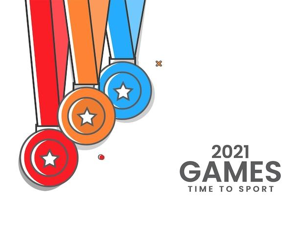 2021 games time to sport concept con medalla de estrella de tres colores colgada sobre fondo blanco.