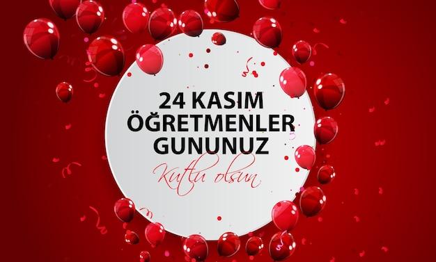 24 de noviembre día del maestro turco turco 24 de noviembre feliz día del maestro tr 24 kasim ogretmenler gununuz kutlu olsun
