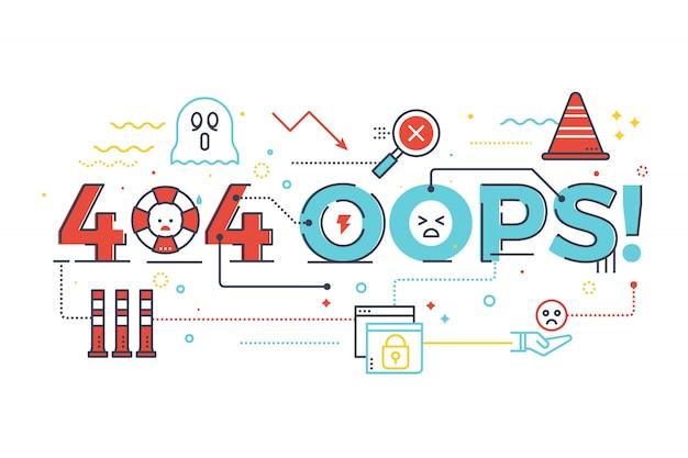 404 oops! palabra para la página web de internet no encontrado concepto ilustración diseño de letras