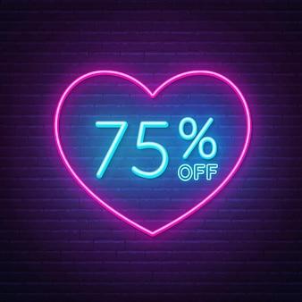 75 por ciento de descuento en letrero de neón en una ilustración de fondo de marco en forma de corazón