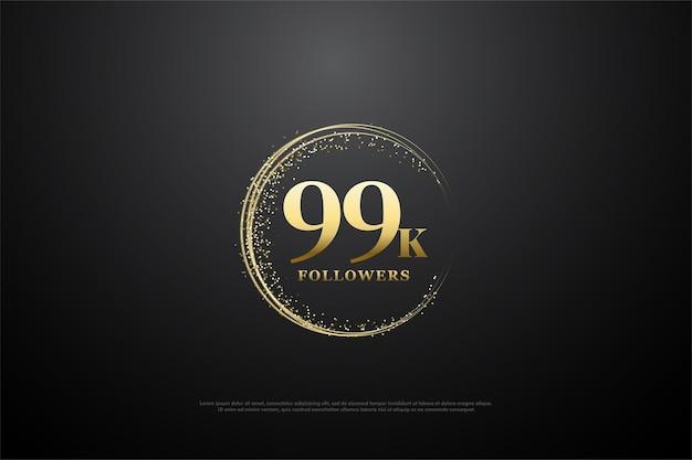 99k seguidores con números circulares de oro y arena.