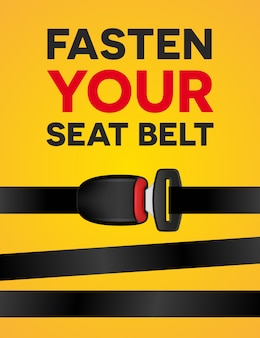 Abróchese el cinturón de seguridad - cartel de tipografía social.