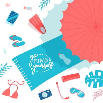 Accesorios de playa en arena plana vista superior. toalla con letras ve a buscarte, paraguas, chanclas, aletas, máscara de snorkel, crema solar. diviértete en la playa. ilustración de dibujos animados plana