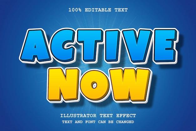 Activo ahora, efecto de texto editable en 3d, azul, amarillo, sombra moderna, estilo cómico