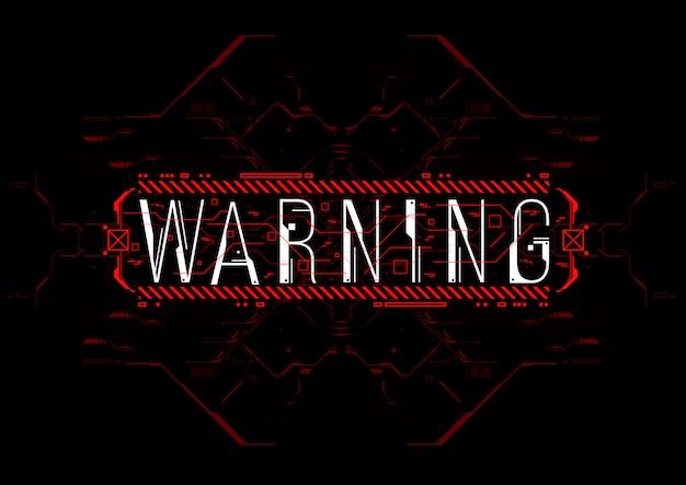 Advertencia. diseño conceptual con elementos de hud para impresión y web.
