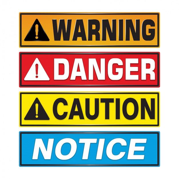 Advertencia, peligro, precaución, señal de aviso.