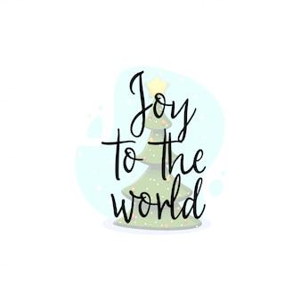 Alegría para el mundo.