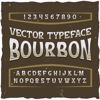Alfabeto bourbon con tipografía retro dígitos aislados y letras con texto clásico