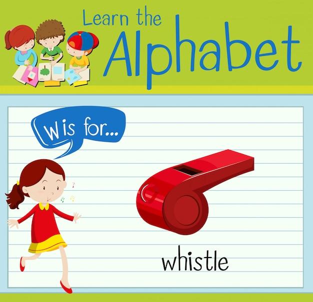El alfabeto de la flashcard w es para silbar