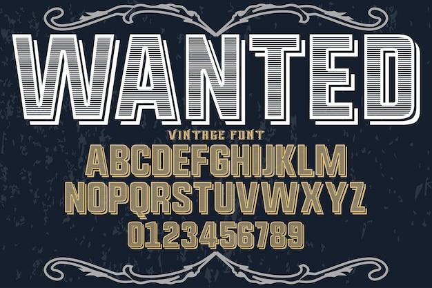 Alfabeto de tipografía de fuente vintage con números queridos