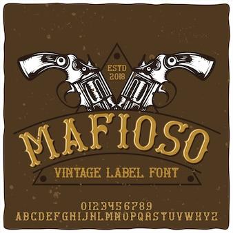 Alfabeto vintage y tipografía de emblema llamada mafioso.